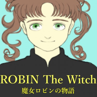 ROBIN The Witch  魔女ロビンの物語